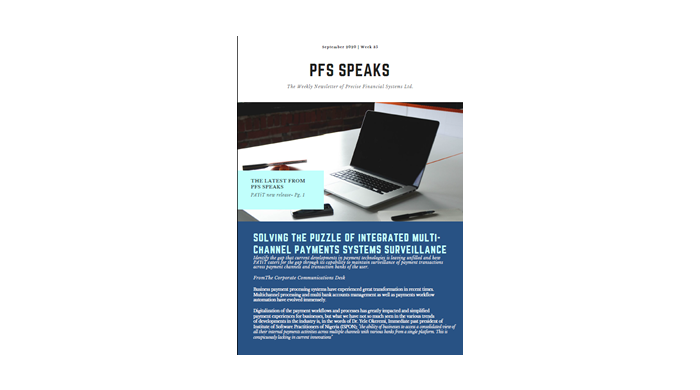 PFS Speaks: Solving The Puzzle Of Integrated Multi-Channel Payments Systems Surveillance